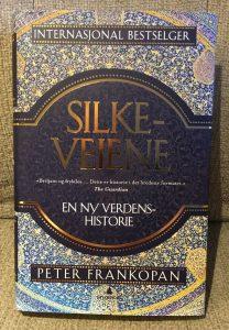 Peter Frankopan: Silkeveiene