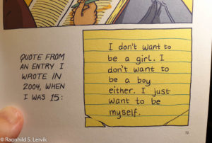 "Text in image is: ""Quote from an entry I wrote in 2004, when I was 15:"" (on drawn note-paper:) ""I don't want to bea girl. I don't want to be a boy either. I just want to be myself."""